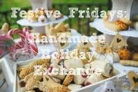 Festive Fridays: Handmade Holiday Exchange