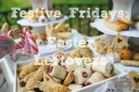 Festive Fridays: Easter Leftovers