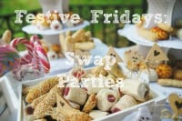 Festive Fridays:  Swap Parties