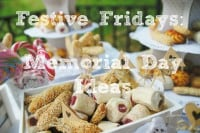 Festive Fridays: Memorial Day Ideas