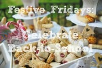 Festive Fridays: Celebrate Back-to-School