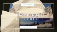 20 Ways to Entertain Older Kids on a Sick Day