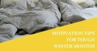 Motivation Tips for Tough Winter Months